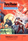 ebook: Perry Rhodan 123: Saboteure in A-1