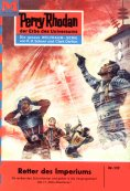 eBook: Perry Rhodan 125: Retter des Imperiums