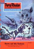 eBook: Perry Rhodan 137: Sturm auf die Galaxis