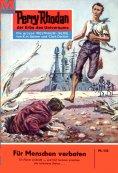 eBook: Perry Rhodan 143: Für Menschen verboten