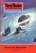 eBook: Perry Rhodan 145: Armee der Gespenster (Heftroman)