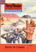 eBook: Perry Rhodan 151: Signale der Ewigkeit (Heftroman)