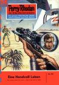 eBook: Perry Rhodan 153: Eine Handvoll Leben
