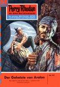 ebook: Perry Rhodan 154: Der Gehetzte von Aralon