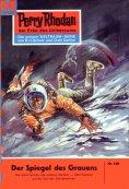 eBook: Perry Rhodan 160: Der Spiegel des Grauens