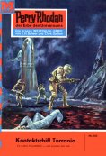 ebook: Perry Rhodan 165: Kontaktschiff Terrania