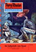 eBook: Perry Rhodan 166: Das Labyrinth von Eysal