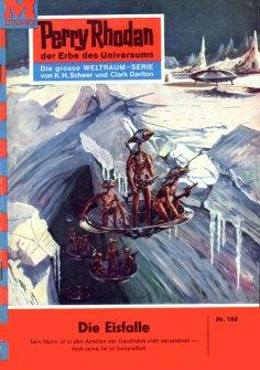 ebook: Perry Rhodan 168: Die Eisfalle