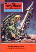 eBook: Perry Rhodan 174: Die Panzerbrecher