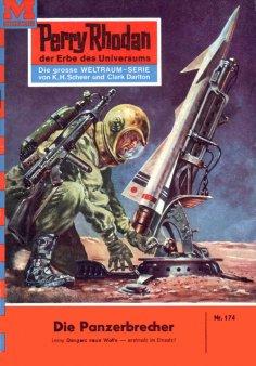 eBook: Perry Rhodan 174: Die Panzerbrecher