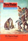 eBook: Perry Rhodan 186: Die Hypno-Kugel