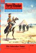 eBook: Perry Rhodan 188: Die lebenden Toten