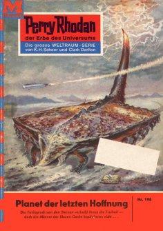 ebook: Perry Rhodan 196: Planet der letzten Hoffnung