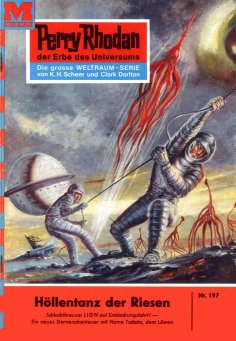 ebook: Perry Rhodan 197: Höllentanz der Riesen