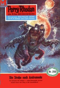 ebook: Perry Rhodan 200: Die Straße nach Andromeda