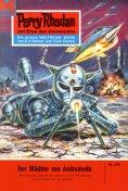 ebook: Perry Rhodan 205: Der Wächter von Andromeda