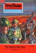 ebook: Perry Rhodan 208: Die blauen Herrscher