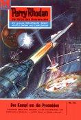 eBook: Perry Rhodan 214: Der Kampf um die Pyramiden (Heftroman)