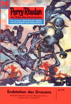 eBook: Perry Rhodan 215: Endstation des Grauens