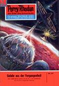 eBook: Perry Rhodan 217: Gefahr aus der Vergangenheit
