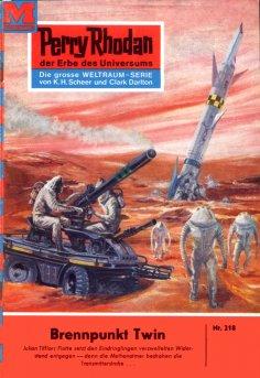 eBook: Perry Rhodan 218: Brennpunkt Twin