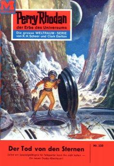 eBook: Perry Rhodan 220: Der Tod von den Sternen