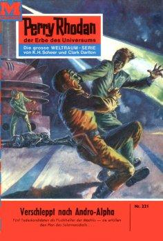 ebook: Perry Rhodan 221: Verschleppt nach Andro-Alpha