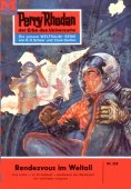 ebook: Perry Rhodan 225: Rendezvous im All