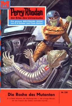 eBook: Perry Rhodan 228: Die Rache des Mutanten