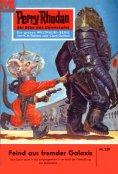 eBook: Perry Rhodan 229: Feind aus fremder Galaxis
