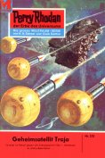eBook: Perry Rhodan 233: Geheimsatellit Troja