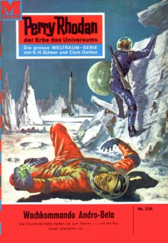 eBook: Perry Rhodan 234: Wachkommando Andro-Beta