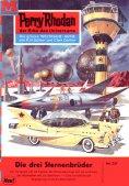 eBook: Perry Rhodan 237: Die drei Sternenbrüder