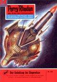 eBook: Perry Rhodan 238: Der Geleitzug ins Ungewisse (Heftroman)