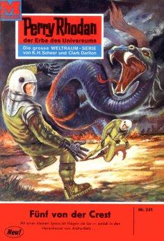 eBook: Perry Rhodan 241: Fünf von der CREST