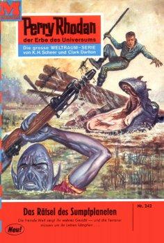 eBook: Perry Rhodan 242: Das Rätsel des Sumpfplaneten