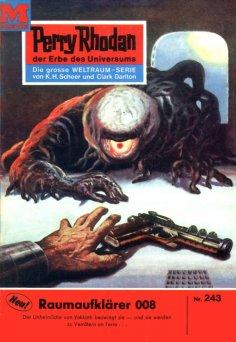eBook: Perry Rhodan 243: Raumaufklärer 008