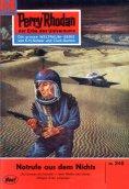 eBook: Perry Rhodan 245: Notrufe aus dem Nichts