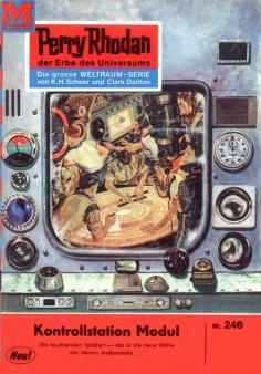 eBook: Perry Rhodan 246: Kontrollstation Modul