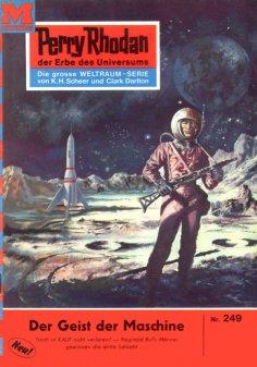 eBook: Perry Rhodan 249: Der Geist der Maschine