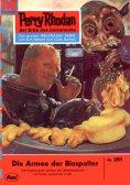 eBook: Perry Rhodan 251: Die Armee der Biospalter