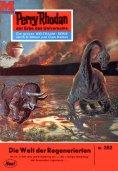 ebook: Perry Rhodan 252: Die Welt der Regenerierten
