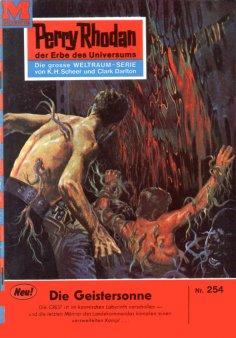 eBook: Perry Rhodan 254: Die Geistersonne