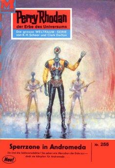 eBook: Perry Rhodan 255: Sperrzone Andromeda
