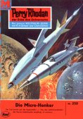 eBook: Perry Rhodan 258: Die Mikro-Henker