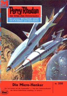eBook: Perry Rhodan 258: Die Mikro-Henker