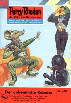 eBook: Perry Rhodan 259: Der unheimliche Roboter