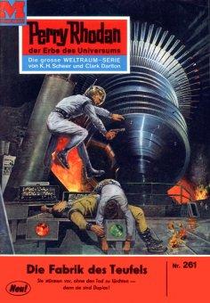 eBook: Perry Rhodan 261: Die Fabrik des Teufels