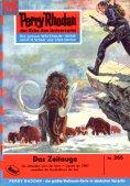 eBook: Perry Rhodan 265: Das Zeitauge