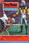 eBook: Perry Rhodan 268: Stoßtrupp in Zeit und Raum